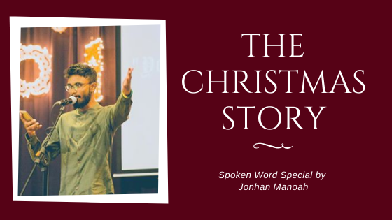 The Christmas Story - Spoken Word by Jonhan Manoah
