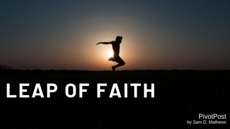 Leap of Faith, PivotPost