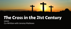 The Cross in the 21st Century