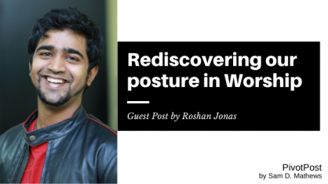 Worship - Rediscovering our Posture