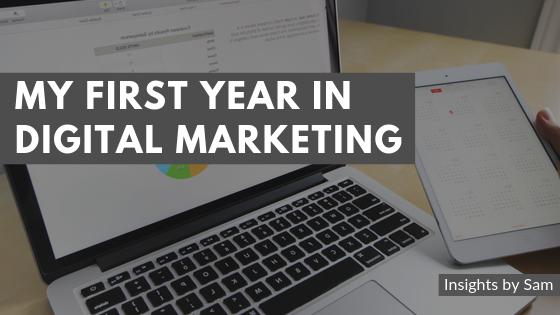 My First Year in Digital Marketing